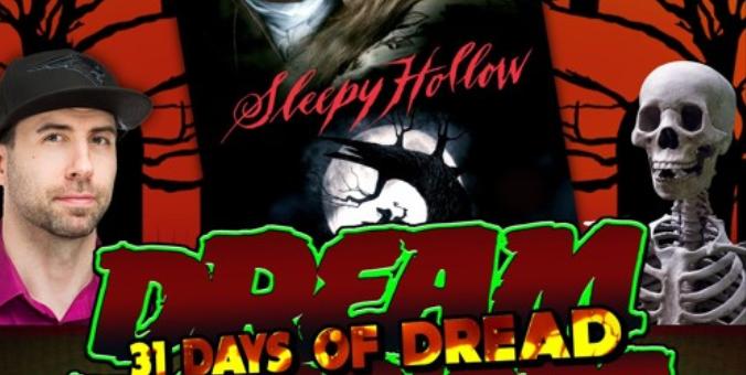 Dream Warriors – 31 Days of Dread – Day 21 Sleepy Hallow