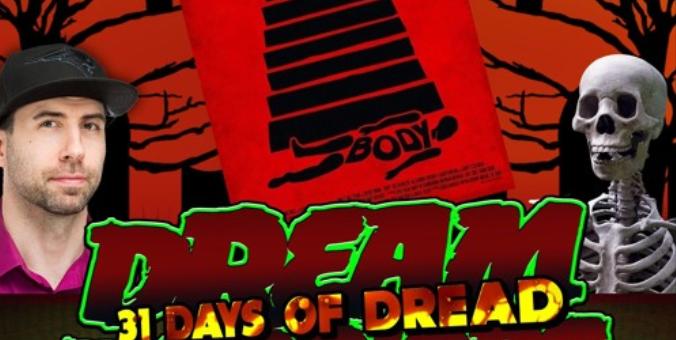 Dread Warriors – 31 Days of Dread – Day 22 – Body