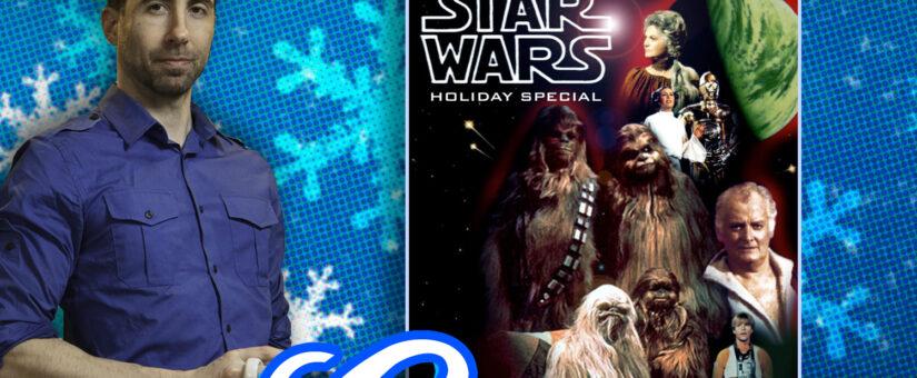 #346 CINEMAS – Star Wars Holiday Special 1978