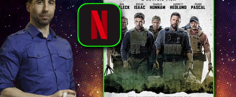 #362 – Triple Frontier from Netflix