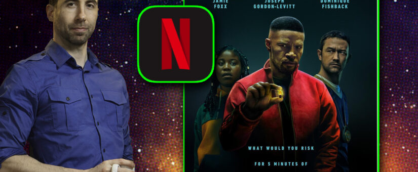 364 – Project Power from Netflix
