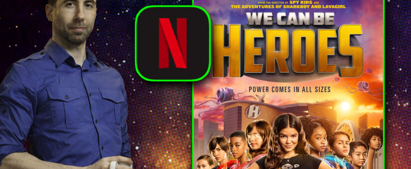 365 – We Can Be Heroes from Netflix