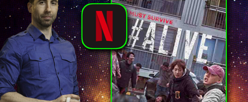 #373 #ALIVE from Netflix