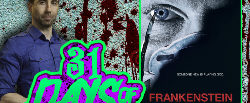 FRANKENSTEIN 2004 – DAY 14 of the 31 DAYS OF DREAD