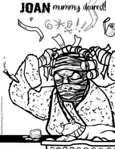 an angry mummy mother in a bathrobe tearing out her bandages, available for free download as a coloring page from Horrorfam