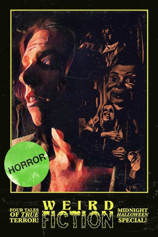 Weird Fiction movie poster with green horror sticker
