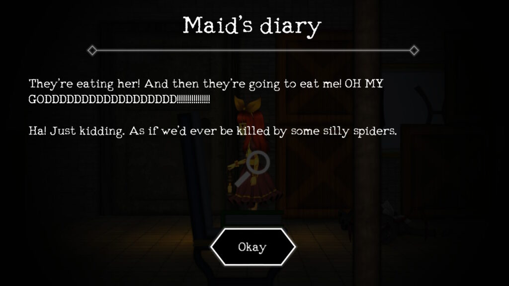 """They're eating her! And then they're going to eat me! OH MY GODDDDDDDDDDDDDDDD!!!!"" Maid's Diary entry in Clea"