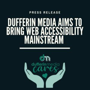 Dufferin Media Press Release
