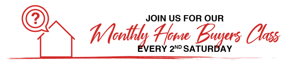 Monthly Home Buyers Class