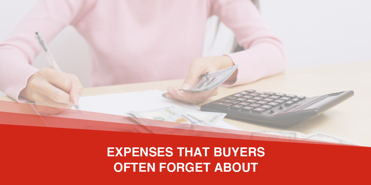 Expenses that Buyers Often Forget About