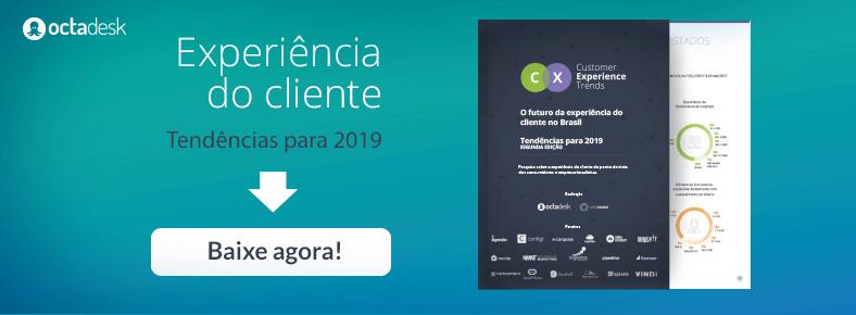 Customer experience trends 2019 - Tendências da experiência do cliente no Brasil