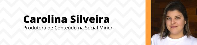 Carolina Silveira Social Miner