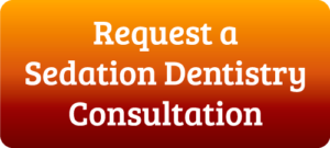 Request an IV sedation consultation button with Dr. Nick Calcaterra