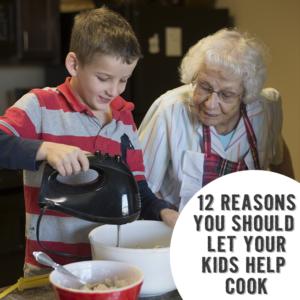 reasons kids should help cook