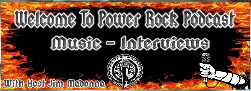 Welcome To Power Rock Podcast Music-Interviews