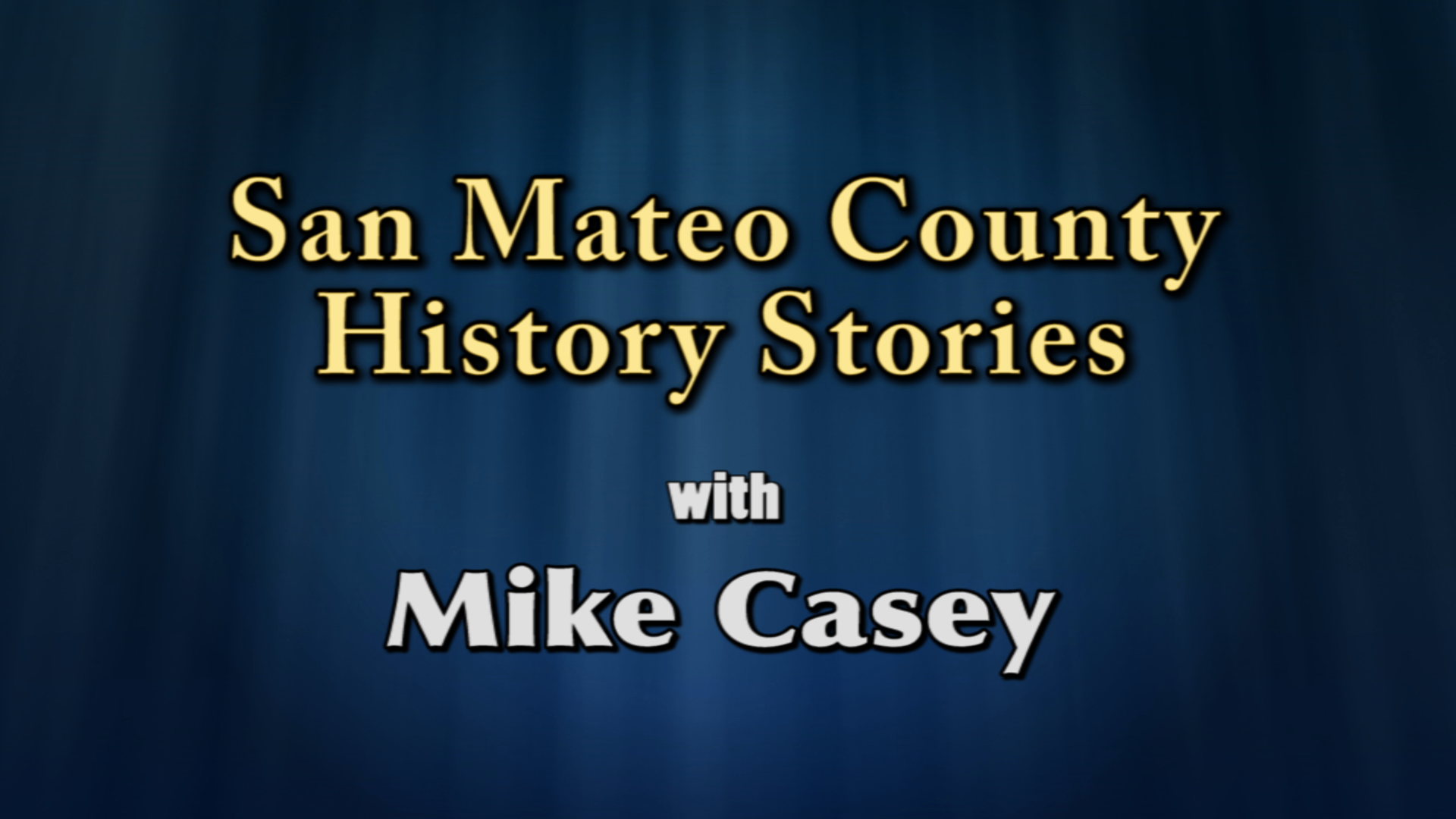 SMC History Stories with Mike Casey