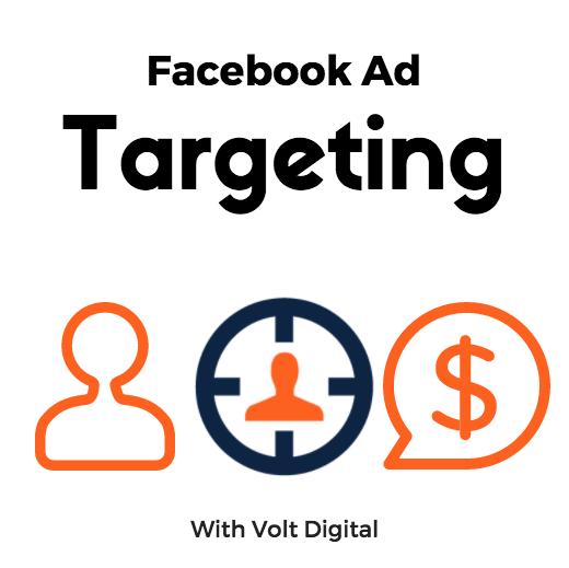 Volt Digital facebook ad targeting