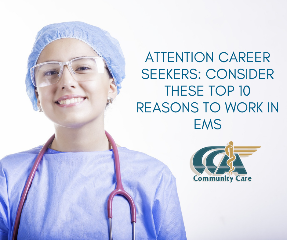 Attention Career Seekers: Consider These Top 10 Reasons to Work in EMS