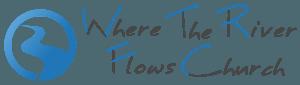 Where the River Flows Church – McKinney, TX Logo