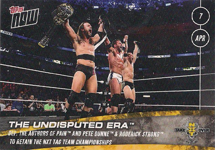 2018 NXT Topps Now  (Topps)