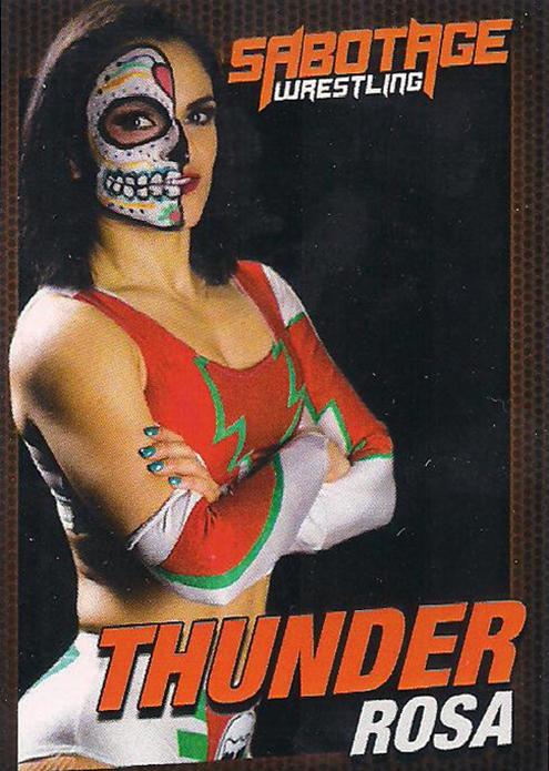 2019 Sabotage Wrestling Official Trading Cards Series 1 Thunder Rosa