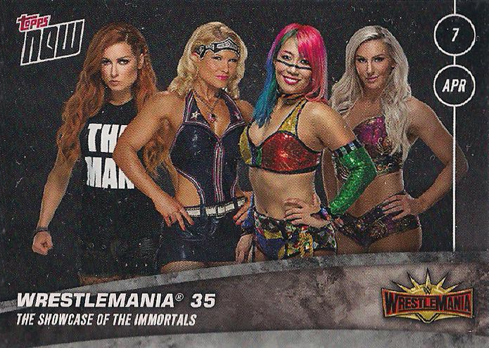 2019 WWE Topps Now  (Topps)