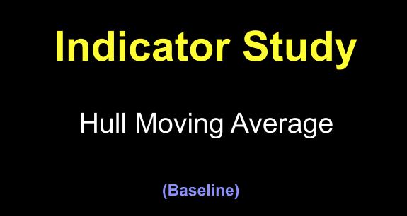Hull Moving Average as a Baseline Indicator