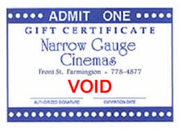 Narrow Gauge Cinemas gift certificate for a movie.