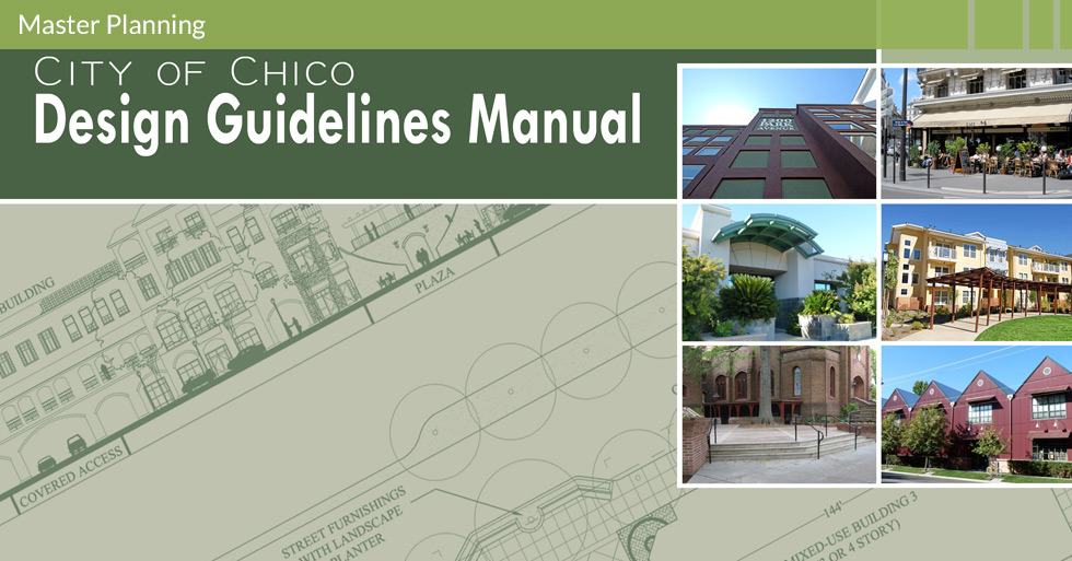 Melton Design Group, a landscape architecture firm, designed the City of Chico Master Plan Documents, Chico, CA.