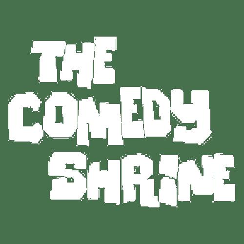 The Comedy Shrine