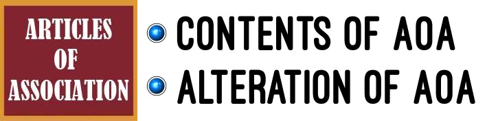 Articles of Association - Contents, Alteration