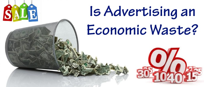 Is Advertising an economic waste