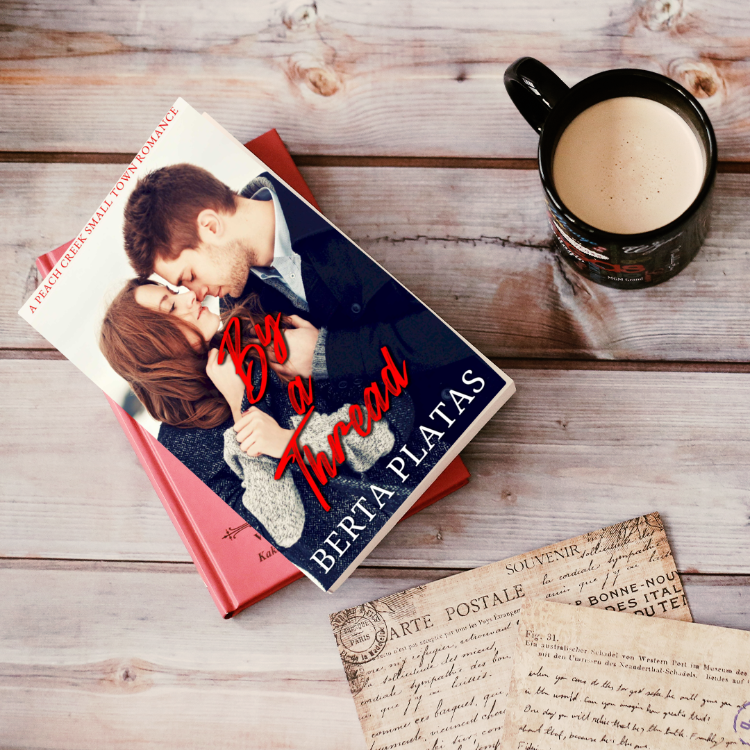 By A Thread is the first in my new small town romance series.