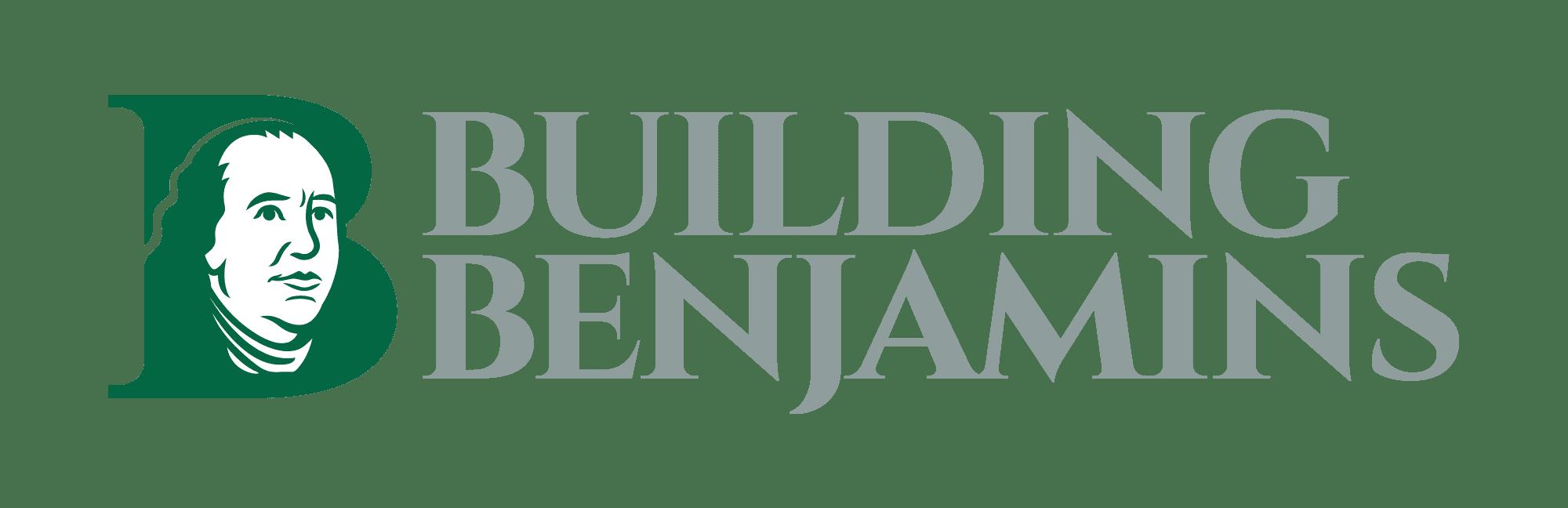 Building Benjamins