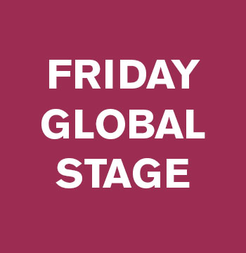 Friday Global Stage