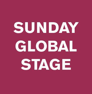 Sunday Global Stage