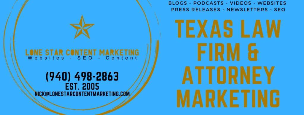 Texas Law Firm & Attorney Marketing