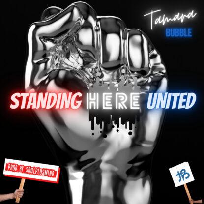 STANDING HERE UNITED