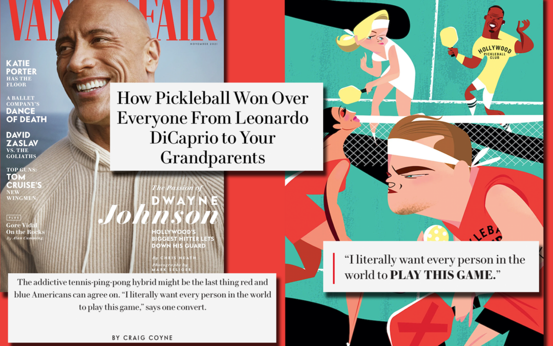 Vanity Fair: How Pickleball Won Over Everyone From Leonardo DiCaprio to Your Grandparents