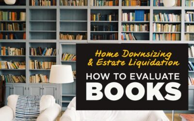 Estate Liquidation & Downsizing: The 2020 Guide for Evaluating Books or Home Libraries