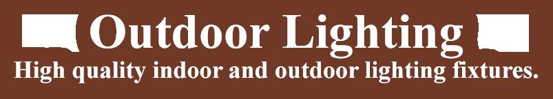Text: Outdoor Lighting - High quality indoor and outdoor lighting fixtures.