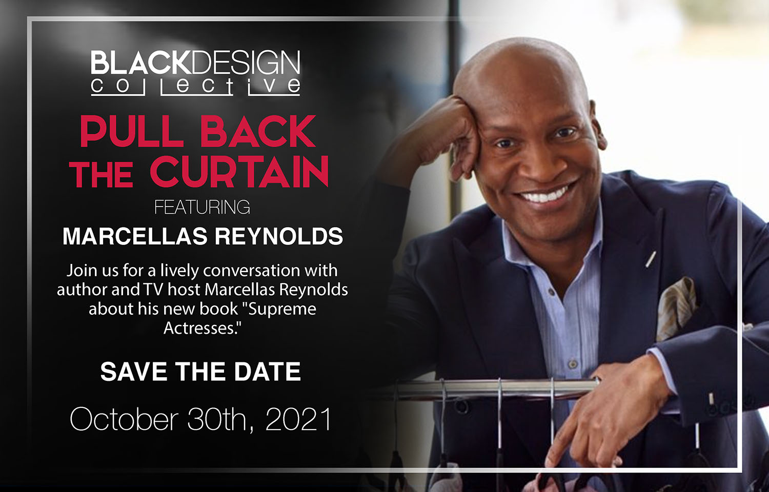 Black Design Collective Pull Back the Curtain 2021