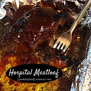 Wendy's Hospital Meatloaf