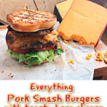Crunchy Everything Pork smash burgers with toasty hoop cheese on buttery grilled inside out buns