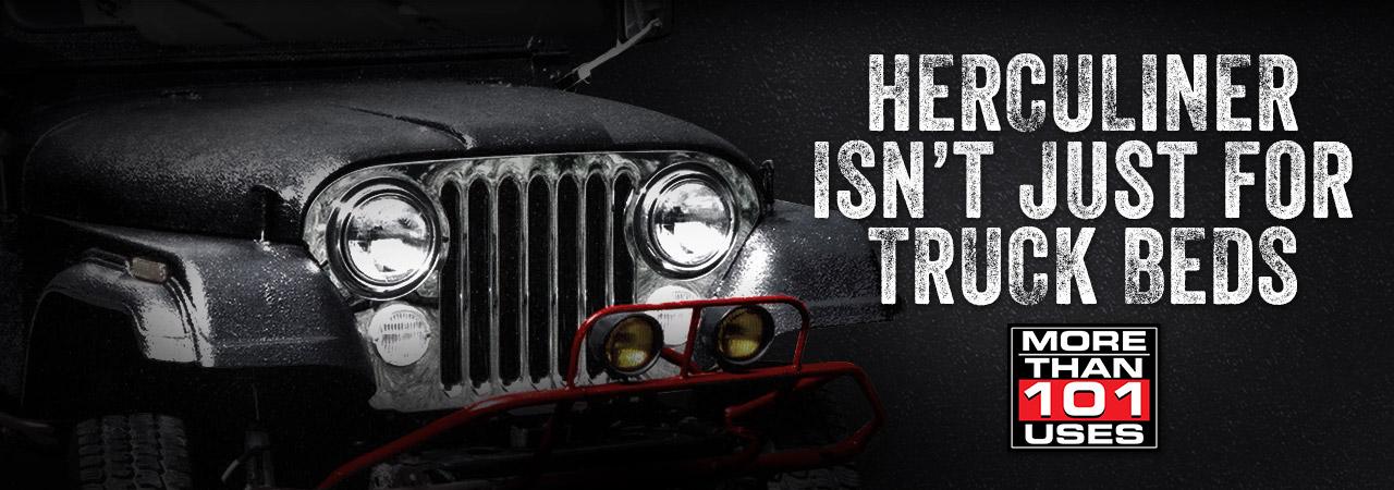 HERCULINER ISN'T JUST FOR TRUCKBEDS