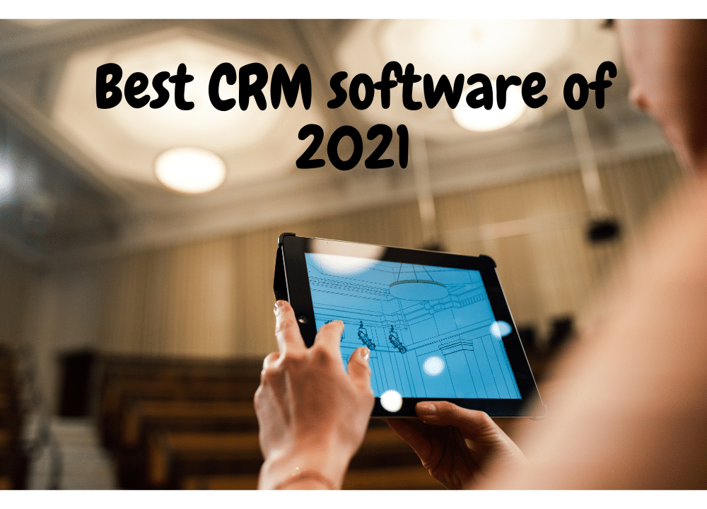Best CRM software of 2021