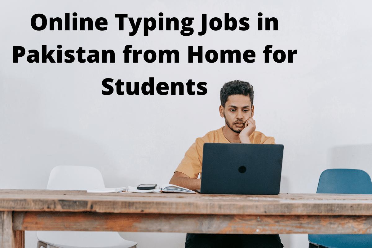 Online Typing Jobs in Pakistan