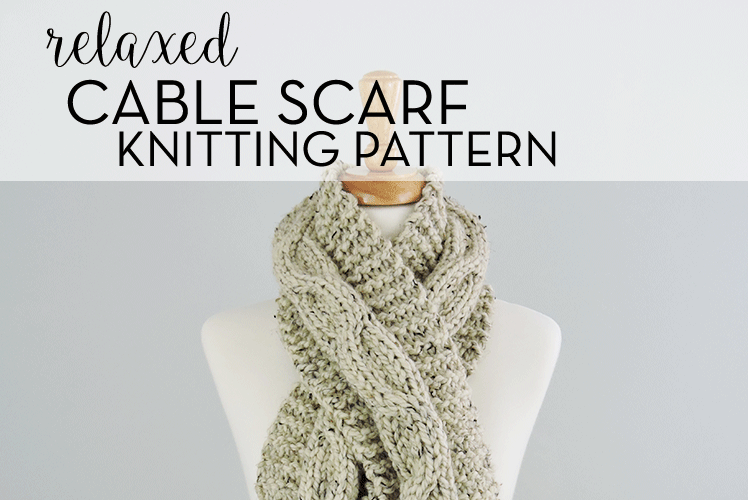 Chunky Relaxed Cable Scarf Pattern; Free pattern by Just Be Crafty