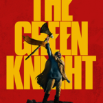 The Green Knight (2021) Theatrical Poster