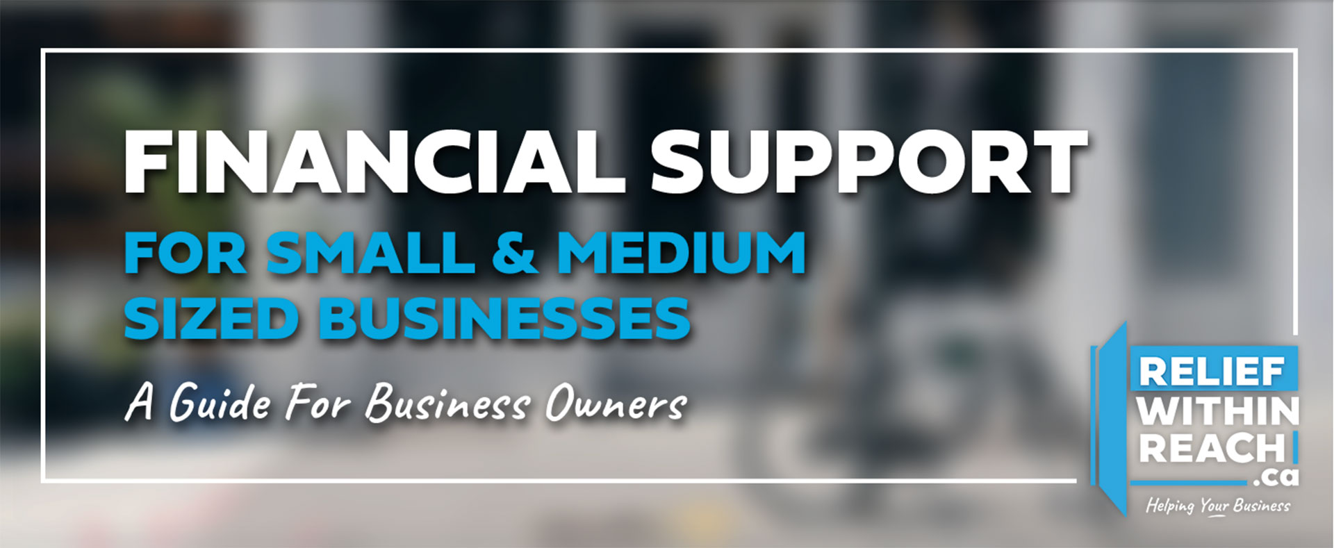 Click for more information on Relief Within Reach for Business!